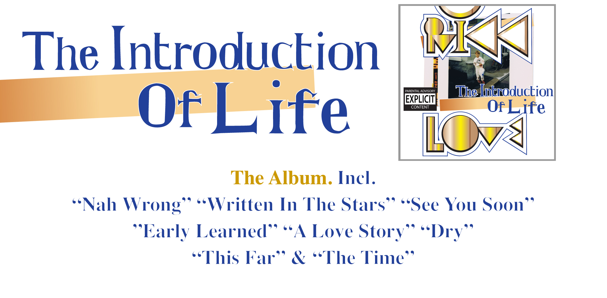 Rikk Love. The Introduction Of Life. Debut album.